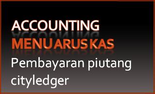 210 Arus Kas – Uang Masuk – Terima Pembayaran dari Cityledger